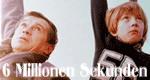 Sechs Millionen Sekunden