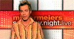 Mittermeiers Saturday Night Live