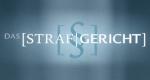 Das Strafgericht – Bild: RTL