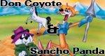Don Coyote und Sancho Panda