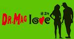 Dr. Mag love
