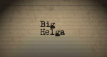 Big Helga