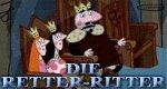 Die Retter-Ritter