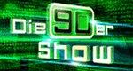 Die 90er Show