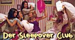 Der Sleepover Club