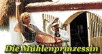 Die Mühlenprinzessin