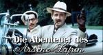 Die Abenteuer des Arsène Lupin