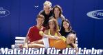 Matchball für die Liebe – Bild: ZDF/Galafilm Prod.