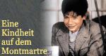 Eine Kindheit auf dem Montmartre