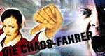 Die Chaos-Fahrer