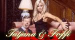 Tatjana & Foffi